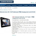 Carphone Warehouse price up the Xoom – £599.99