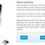 Xperia PLAY on O2 – Nearly there..