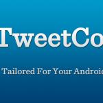 Android Tablet App: Tweetcomb