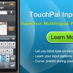 Introducing Touchpal keypad for Android.