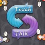 TouchTalk – Translate on the fly