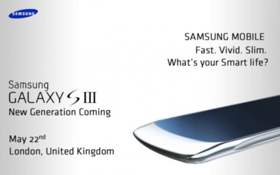 Galaxy S3 To Be Announced May 22nd?