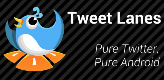 Tweet Lanes for Android gets an update