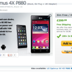 LG Optimus 4X now only £299.99!