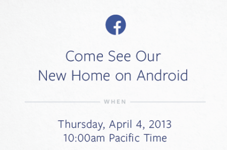Facebook and Android event announced for 4th April, but why?