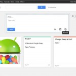 Google Keep: A new note taking app from Google spotted briefly online