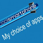 My choice of apps – Android Edition #1