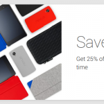 Some of the Nexus accessories are slightly cheaper on the Google Play Store
