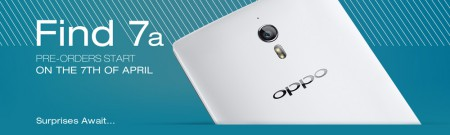 OPPO Find 7a pre orders to launch 7th April