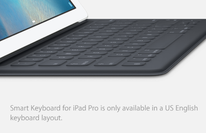 Apple iPad Pro Smart Keyboard   You can only buy the US layout