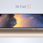 Gone in 60 Seconds…. the Xiaomi Mi Pad 2