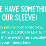 Surprise Pebble announcement later today
