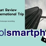 Gadget Review for an International Trip