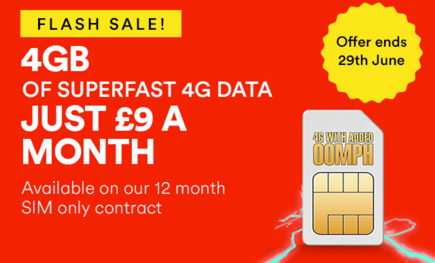 £9 per month for 4GB   Virgin SIM only deal