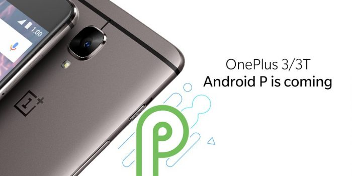 OnePlus 3 & 3T to get Android P
