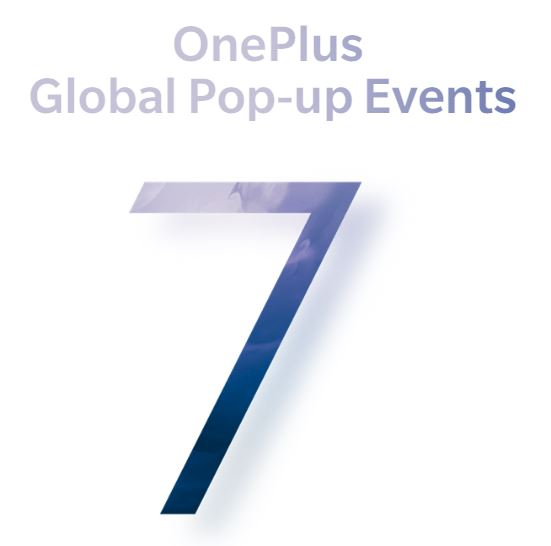 OnePlus 7 Pro launch. Be part of it at pop up events.